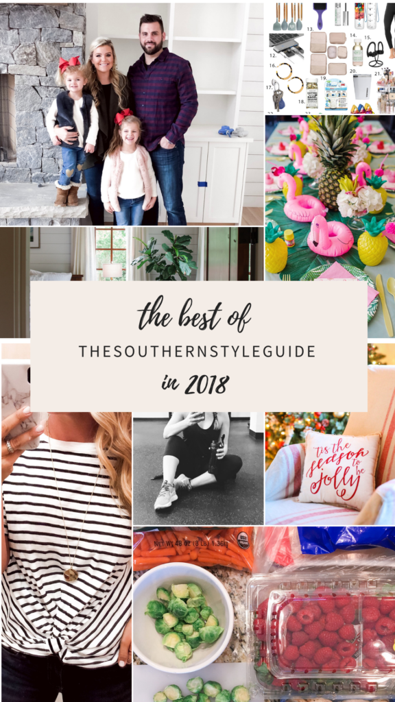 all the best things on thesoutherstyleguide.com from 2018